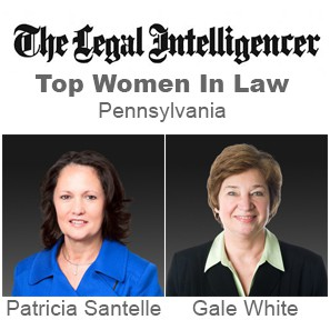 "Photo of Partners Patti Santelle and Gale White honored as ""Top Women in Law"" by <i>The Legal Intelligencer</i>"